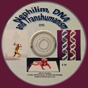Nephilim, DNA and Transhumanism  DVD cover